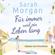 Sarah Morgan - Für immer und ein Leben lang