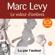 Marc Levy - Le voleur d'ombres