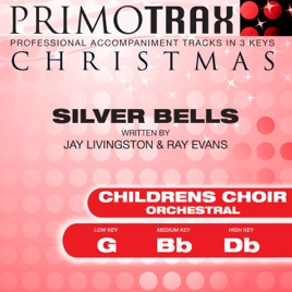 Silver Bells (Orchestral) [Kids Christmas Primotrax] [Performance Tracks]  - EP by Christmas Primotrax & The London Fox Children's Choir