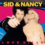 Sid & Nancy: Love Kills (Original Motion Picture Soundtrack)