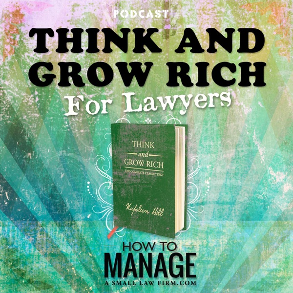 Think And Grow Rich For Lawyers