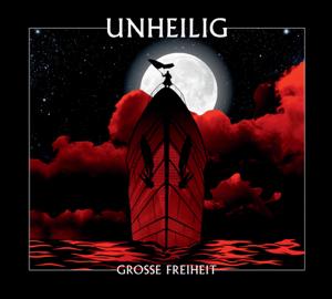 Unheilig - Grosse Freiheit (Deluxe Version)