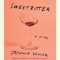 Sweetbitter: A Novel (Unabridged)