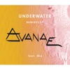 Underwater (feat. M.I.A.) - EP, Avanae