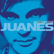 Un Día Normal - Juanes - Juanes