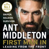 First Man In - Ant Middleton Cover Art