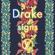 Drake Signs - Drake