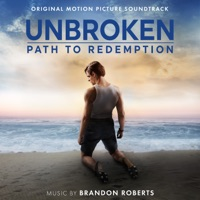 Unbroken: Path to Redemption - Official Soundtrack