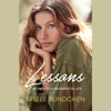 Gisele Bündchen - Lessons: My Path to a Meaningful Life (Unabridged) artwork