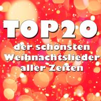 Verschiedene Interpreten - Top 20 der schönsten Weihnachtslieder aller Zeiten artwork