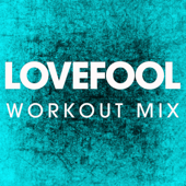 Lovefool (Workout Mix)