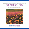 A Guided Meditation to Help You Relieve Depression - Belleruth Naparstek