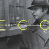 El Eco & Guillermo Nojechowicz - Chacarera de Paloma (feat. Donny McCaslin) feat. Donny McCaslin