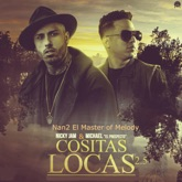 "Cositas Locas (2.5) [feat. Nicky Jam & Michael ""El Propecto""] - Single"