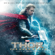Brian Tyler - Thor: The Dark World (Original Motion Picture Soundtrack)