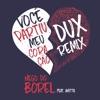 Você Partiu Meu Coração feat Anitta DUX Remix Single