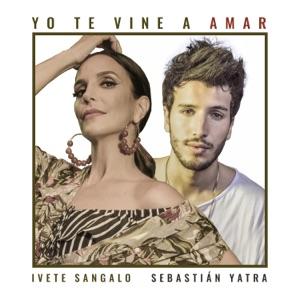 Ivete Sangalo & Sebastián Yatra - Yo Te Vine A Amar