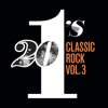Various Artists - 20 #1's Classic Rock (Vol. 3) artwork