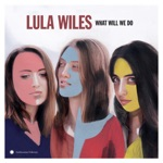 Lula Wiles - Independence Day