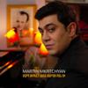 Martin Mkrtchyan - Mard Sirele Amen Mardu Ban Chi artwork