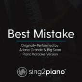 Best Mistake (No Rap) Originally Performed by Ariana Grande & Big Sean] [Piano Karaoke Version]