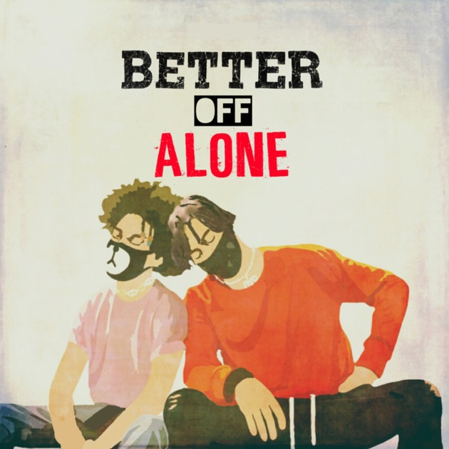 Download Song Better Now: Single By Ayo & Teo