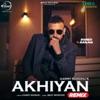 Akhiyan Remix Single