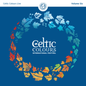 Celtic Colours Live, Vol. 6