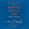 Adrian Newey - How to Build a Car (Unabridged) Grafik