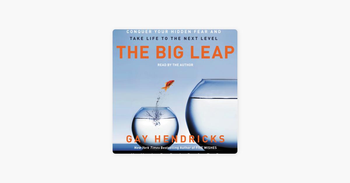 The Big Leap - Gay Hendricks