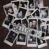 Disillusioned - EP