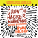 Ryan Holiday - Growth Hacker Marketing: A Primer on the Future of Pr, Marketing, and Advertising