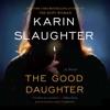 The Good Daughter: A Novel (Unabridged) AudioBook Download