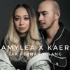 Download Video Tak Pernah Hilang - Amylea & Kaer