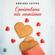 Adriana Esteva - Comiéndome mis emociones