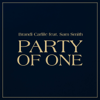 Brandi Carlile - Party Of One (feat. Sam Smith)  artwork