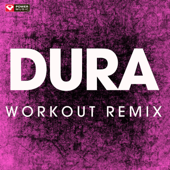 Dura (Workout Remix)