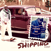 I'll Pay The Shipping Cost-Ronnie Bell