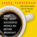Laura Vanderkam - What the Most Successful People Do Before Breakfast: A Short Guide to Making Over Your Mornings--and Life