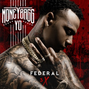 Federal 3X – Moneybagg Yo