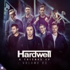Hardwell & Friends, Vol. 03 - EP