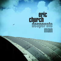 Album Desperate Man - Eric Church