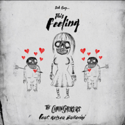 Sick Boy...This Feeling - The Chainsmokers