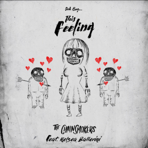 The Chainsmokers - This Feeling feat. Kelsea Ballerini