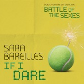 "If I Dare (From ""Battle of the Sexes"") - Single"