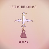 Stray The Course - Tendencies