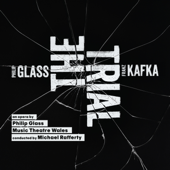 Philip Glass: The Trial (Based on the Book by Franz Kafka)