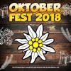 Oktoberfest 2018 (Die After Wiesn Party Schlager Hits goes Discofox Apres Ski und Karneval 2019) - Various Artists