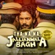 Tha Na Na From Jallianwala Bagh Single