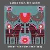 Sweet Harmony feat Ben Ghazi Remixes EP